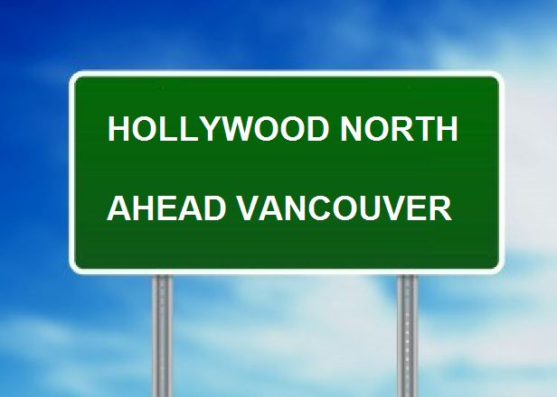 Vancouver is nicknamed Hollywood North