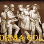 27 Interesting Facts About The California Gold Rush