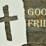 15 Facts To Know About Good Friday