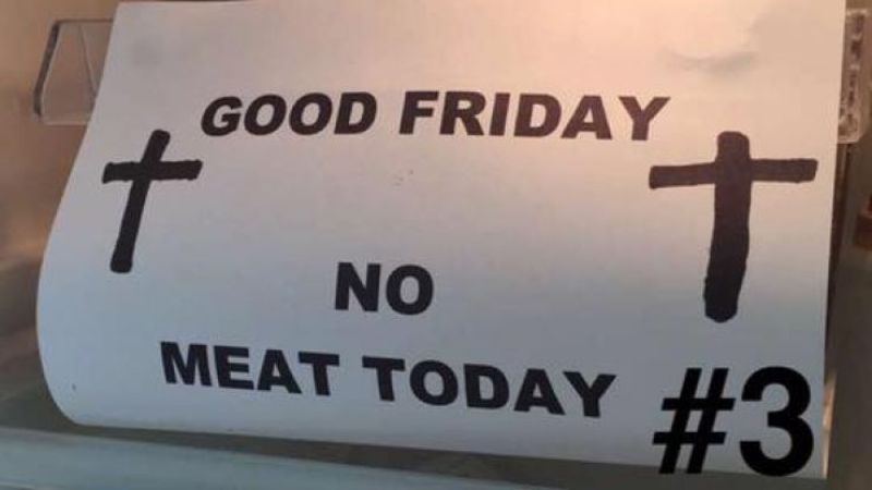 No Meat On Good Friday